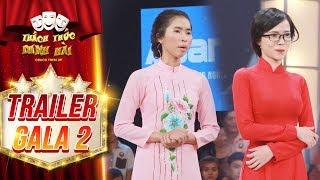 Thách thức danh hài 4| trailer gala 2: Màn hội ngộ đáng mong đợi nhất mùa 4 của hai mỹ nhân hài