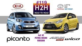 H2H #119 Toyota New AGYA Vs Kia PICANTO