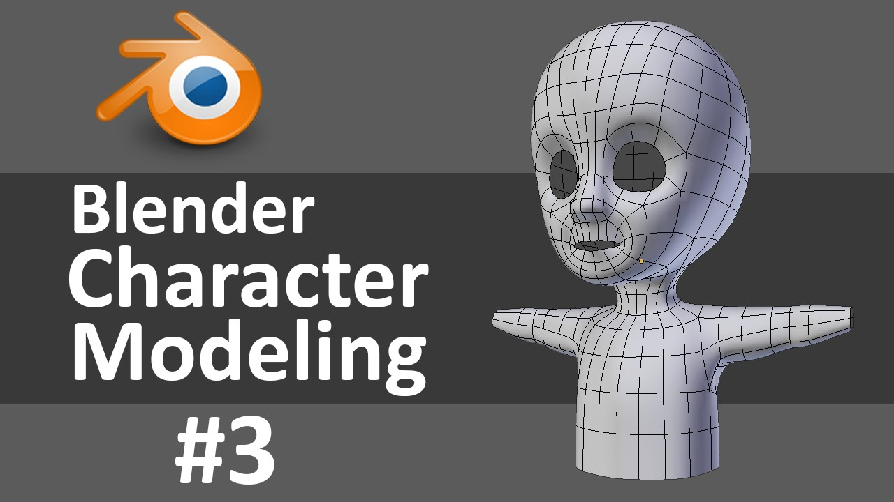 Blender Character Modeling 3 Of 10 : Blender character modeling of youtube