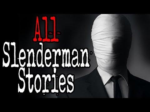 All Slenderman Stories (COMPILATION) | CreepyPasta Storytime
