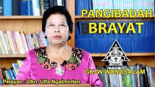 GKJW WONOSALAM | Pangibadah Brayat | Pelayan : Dkn. Ulfa Ngatminten