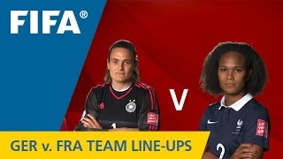 Germany v. France - Team Lineups EXCLUSIVE