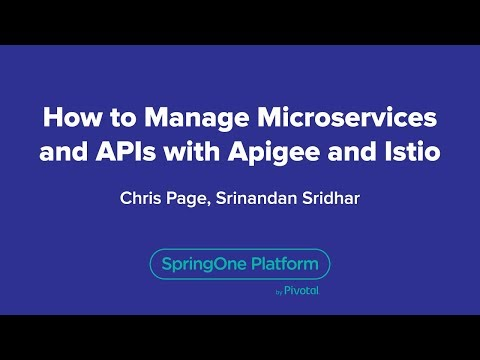 How to Manage Microservices and APIs with Apigee and Istio