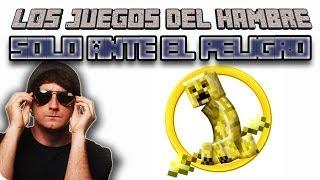 DIOS MIO ESTOY ON FIRE!!! Juegos del Hambre Solo ante el Peligro!! - [Luzugames]