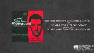 Watch Bombs Over Providence The 18Th Brumaire Of Boomer Ellsworth video