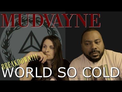 MUDVAYNE World So Cold Reaction!!!
