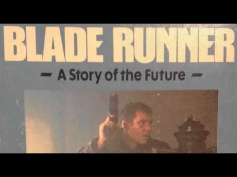 Blade Runner: A Story of the Future (unabridged audiobook)