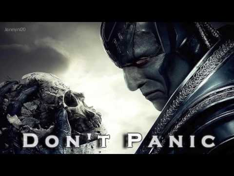 EPIC POP | ''Don't Panic'' by Clairity [X-Men: Apocalypse]
