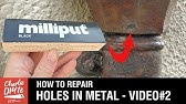How to Repair Holes in Metal - Video 1 of 3 - YouTube