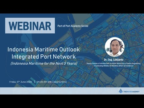 Port Academy 2020 Series: Indonesia Maritime Outlook