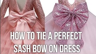 How to Tie a Perḟect Sash Bow on Dress | How to Tie a Bow | How to Tie a Perfect Bow | #diybowdress