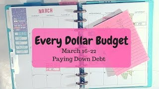 Every Dollar Budget | March 16 | Speeding up our Debt Snowball