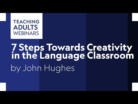 7 Steps Towards Creativity In The Language Classroom
