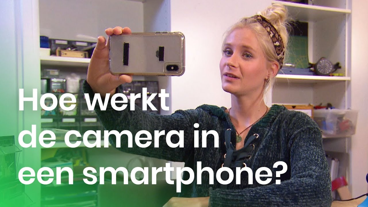 Hoe werkt de camera in een smartphone  Doen Ze Dat Zo  Het Klokhuis