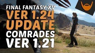 final fantasy xv version 124 update comrades ver 121 update