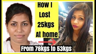 HOW I LOST 25KGS AT HOME | How to lose weight fast at home | Azra Khan Fitness
