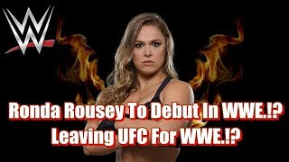 WWE BIG NEWS: Ronda Rousey Is All Set To Make In-Ring Debut In WWE At WrestleMania.!!