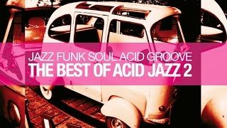 The Best Of Acid Jazz Vol.2 - Jazz Funk Soul Acid Groove