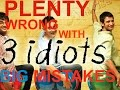 [PWW] 3 IDIOTS MOVIE Mistakes