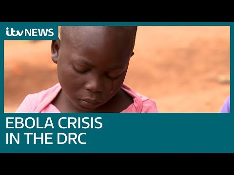 Inside the fight to contain the DRC's worst ever Ebola outbreak | ITV News