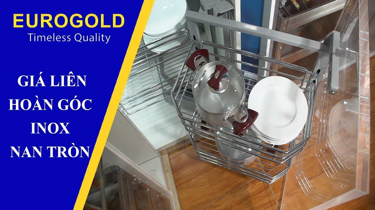 GIÁ LIÊN HOÀN GÓC INOX NAN TRÒN - Phụ kiện tủ bếp Eurogold  Eurogold.com.vn