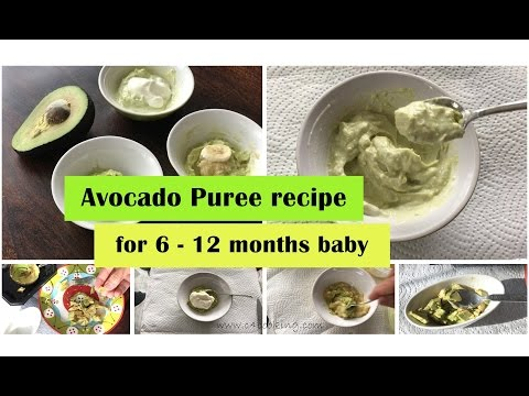 Avocado puree recipe ( for 6 12 months baby ) | 4 ways to offer avocado for 6 12 months babies |