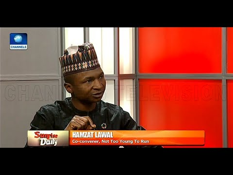 A Young Person Will Soon Become Nigeria's President - Hamzat Lawal |Sunrise Daily|