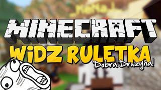 WIDZ RULETKA #2 - DOBRA DRUZYNA! - Minecraft: Survival Games