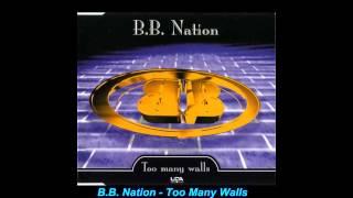 B.B. Nation - Too Many Walls (Original Mix)
