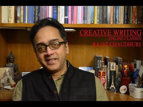 Rajat Chaudhuri's Online Creative Writing Class (Snippet 10)