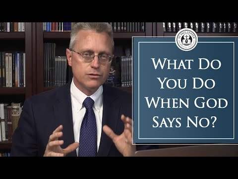 What Do You Do When God Says No?