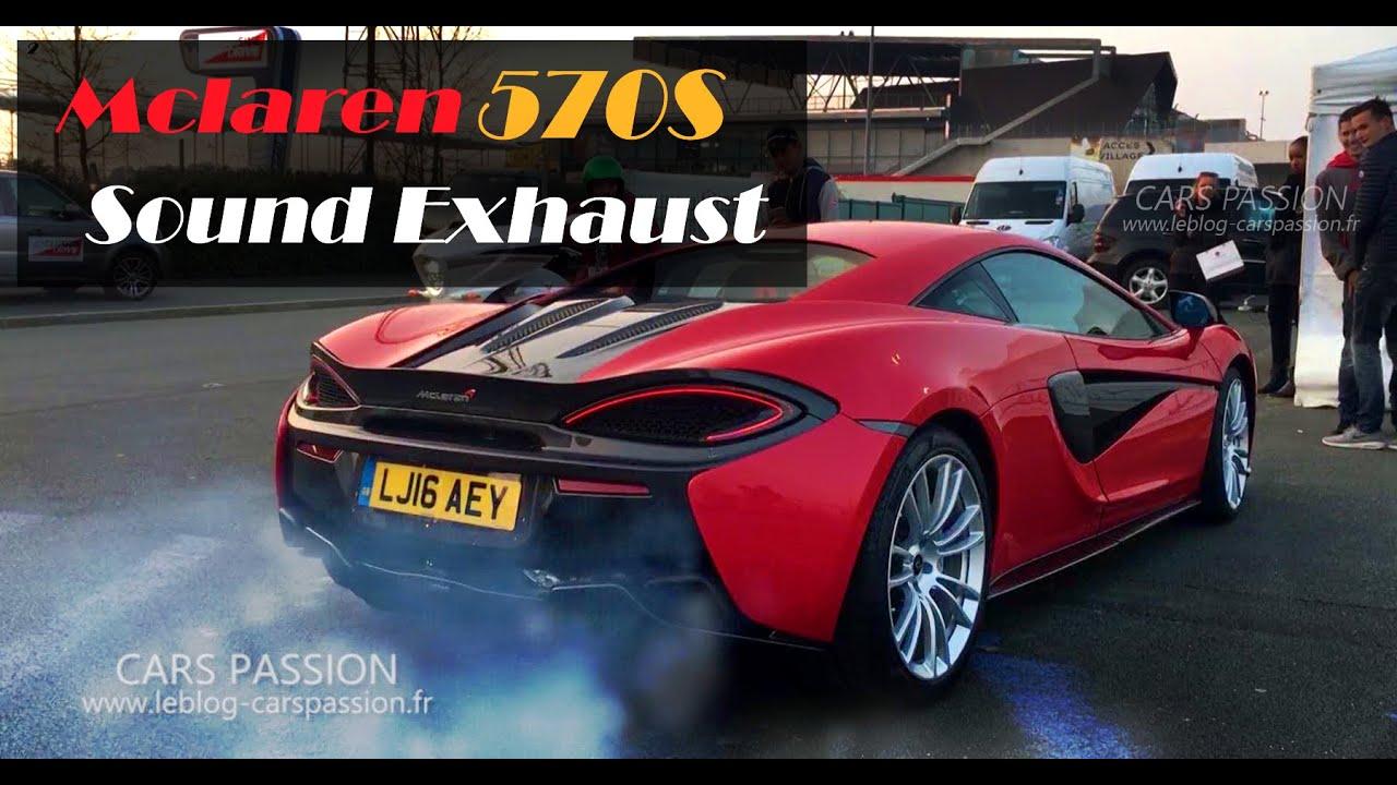 mclaren 570s 2016 sound exhaust ! - youtube