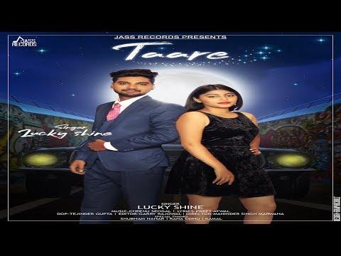 Taare | (Full HD) | Lucky Shine  |  New Punjabi Songs 2018 | Latest Punjabi Songs 2018