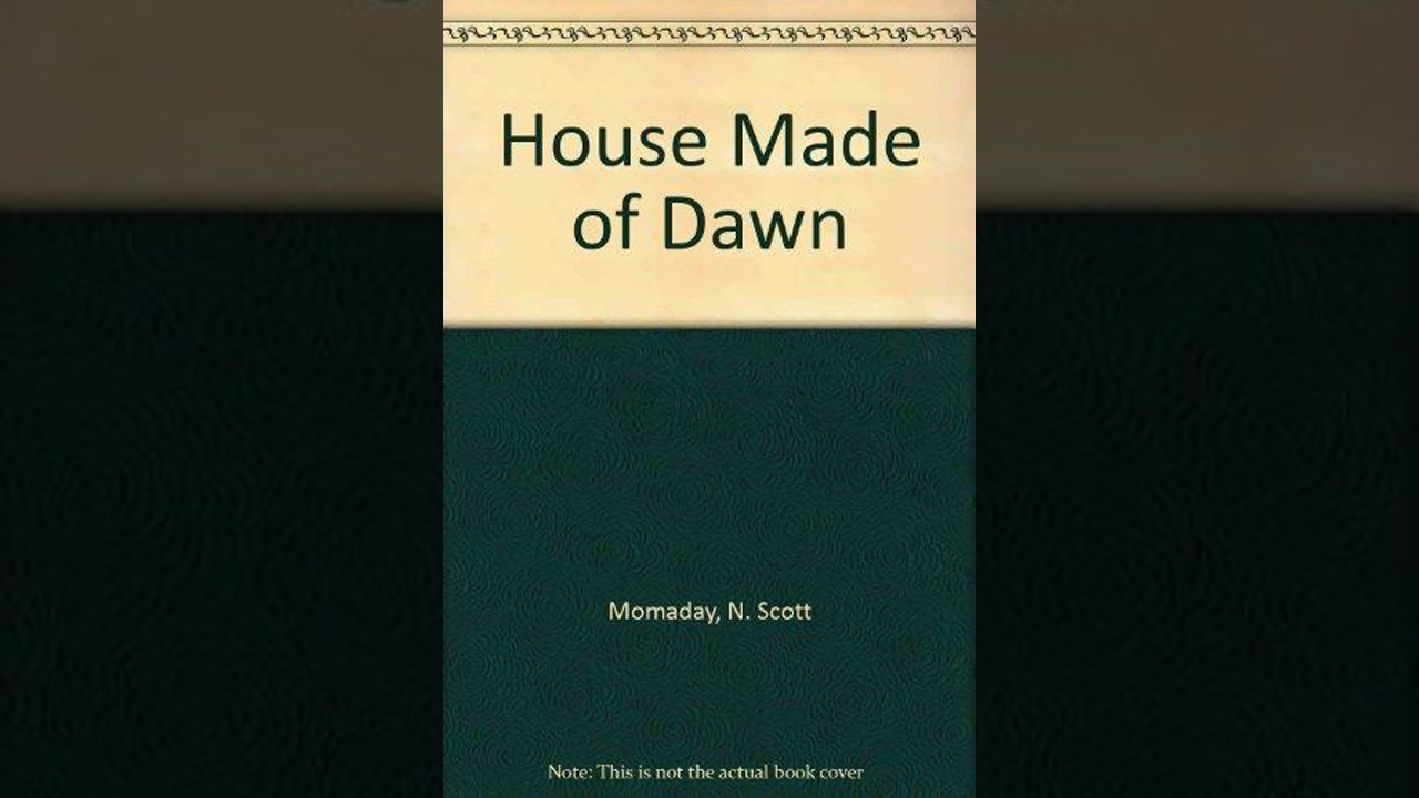the interpretation of the literature and the house made of dawn Understanding the house made of dawn by scott momaday in 1969, n scott momaday became the first native american to win the pulitzer prize in the area of letters, drama, and music for best fiction.