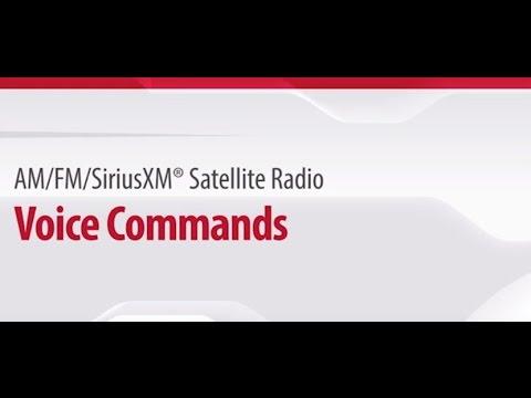 06. AM/FM/SiriusXM® Satellite Radio: Voice Commands