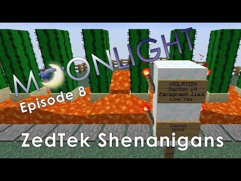 Minecraft Moonlight Server Episode 8: ZedTek Shenanigans