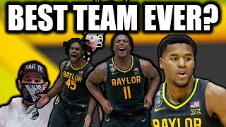 Why Baylor is one of the BEST College Basketball teams EVER