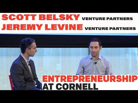 Scott Belsky '02, Venture Partner, Benchmark Capital, and Jeremy Levine, Partner, Bessemer Ventures