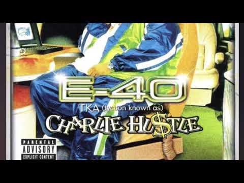 E-40 - Seasoned CHARLIE HUSTLE