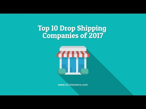 Top 10 Drop Shipping Companies of 2017