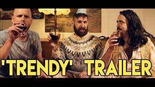 'Trendy' - Trailer for New Series!