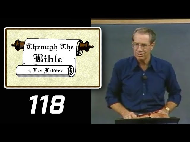 [ 118 ] Les Feldick [ Book 10 - Lesson 3 - Part 2 ] Daniel's 490 Years: Daniel 9 & Matthew 24