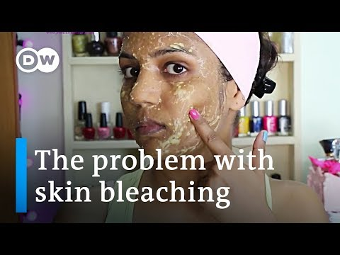 Why You Should Stop Bleaching Your Skin Right Now   DW Stories