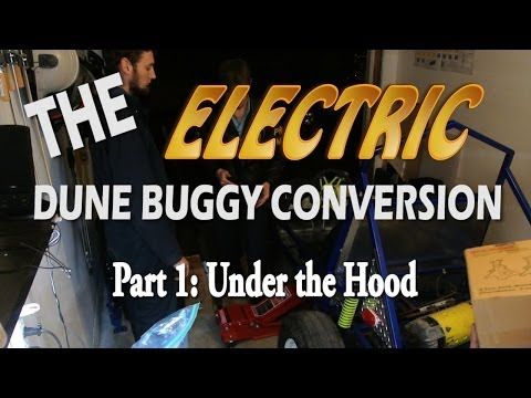 Electric Dune Buggy Conversion, Part 1: Under the Hood