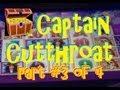 HUGE WIN!!  Captain Cutthroat Slot Machine Bonus! (Part 3 of 4) ~ Aristocrat