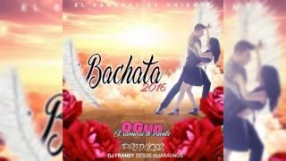 BACHATA 2016 OGUN DJ FRANDY