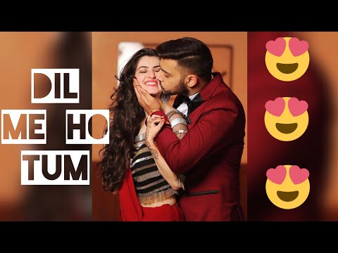 Dil Me Ho Tum | New Full Screen Whatsapp Status Video | Clcromance