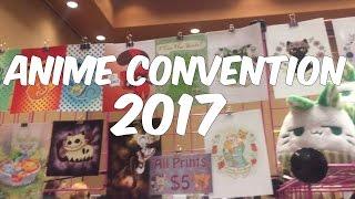 Anime Convention Vlog 2017 ♡