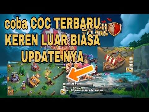 Update Coc Terbaruluar Biasakeren Bangetbase Builder Clash Of Clans