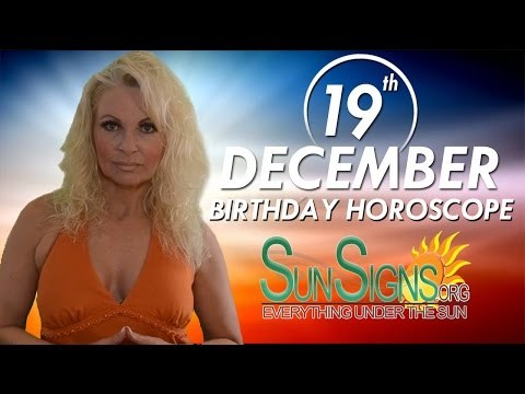 Birthday December 19th Horoscope Personality Zodiac Sign Sagittarius Astrology